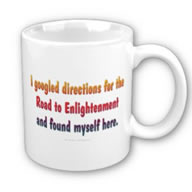 I googled directions for the Road to Enlightenment and found myself here mug by Kelli Swan